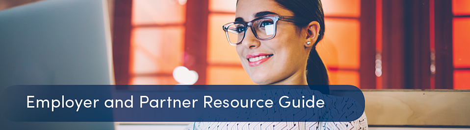 Employer and Partner Resource Guide